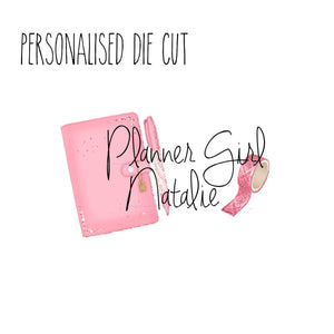 Planner Girl Personalised die Cut Printable