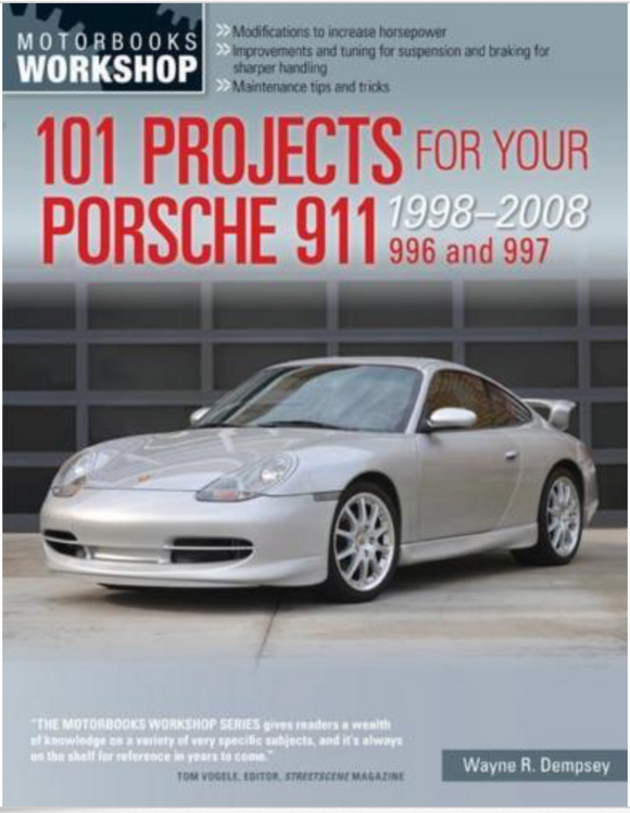 101 Projects for Your Porsche 911 - 996 & 997