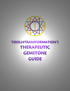 Tools4transformation's Therapeutic Gemstone Guide EBOOK - Tools4transformation