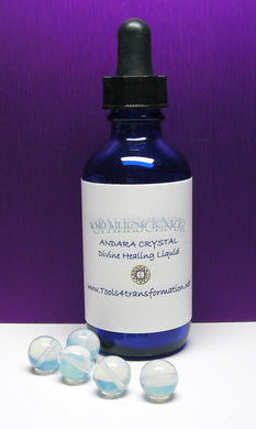 Opalescence Andara Crystal Liquid - Tools4transformation