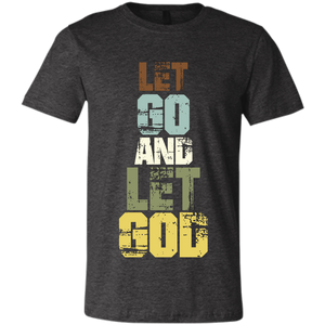 Let Go and Let God T-Shirt