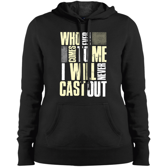 Who ever comes to me. Hoodie- for ladies