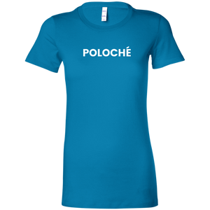 Poloche for her