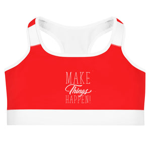 Make things Happen Sports bra