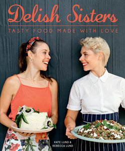 Delish Sisters: Tasty Food Made With Love