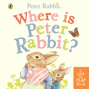 Where is peter rabbit? Board book