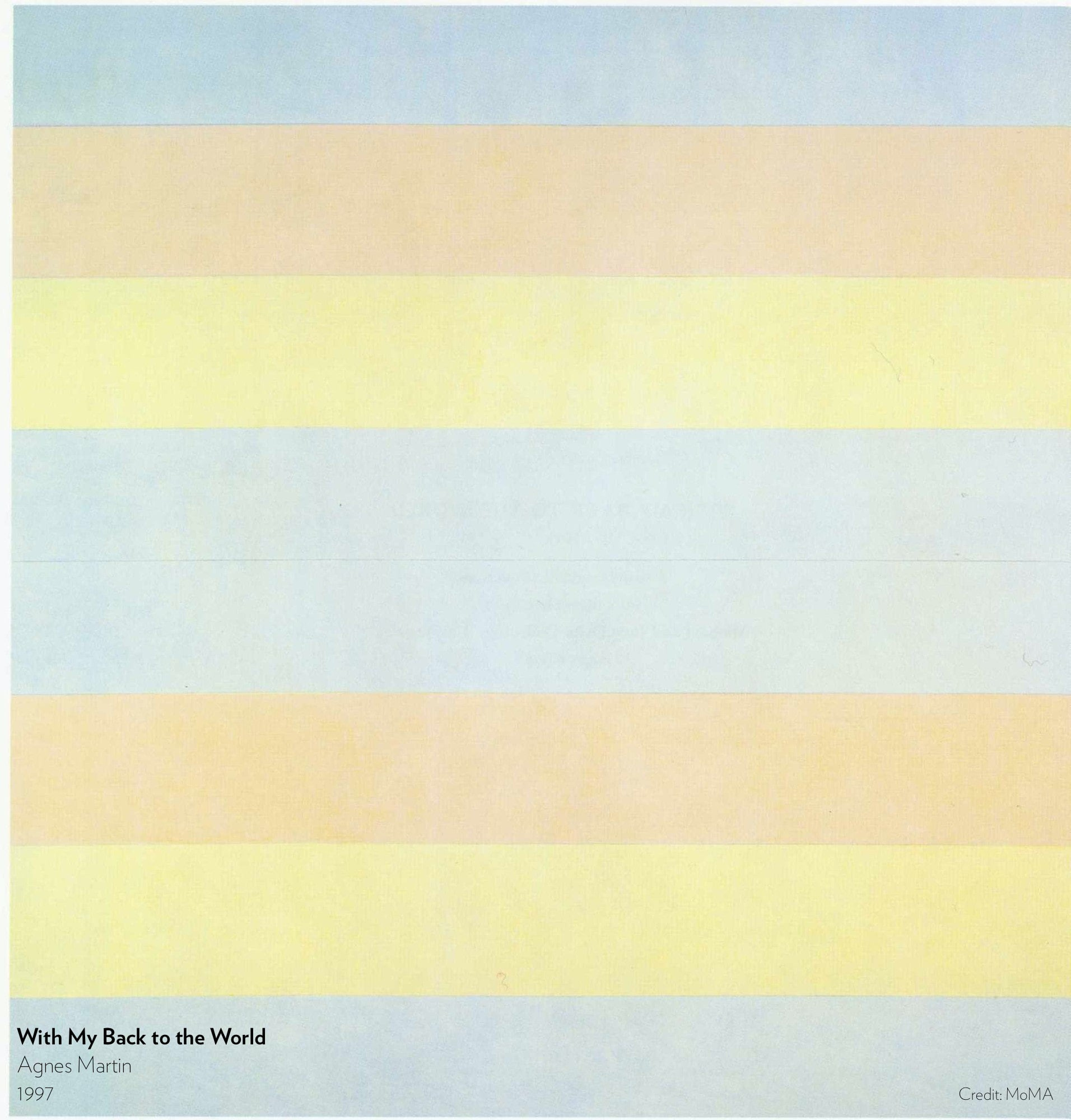 With My Back to the World. Painting by Agnes Martin, 1997.