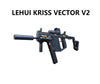 LEHUI KRISS VECTOR V2 Upgraded AUSTRALIA
