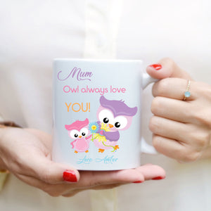 Mother's Day Mug - Owl Always Love You - Fizzy Strawberry Gifts