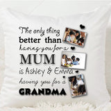 Mum The Only Thing Better Cushion - Fizzy Strawberry Gifts