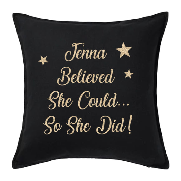 She Believed She Could Vinyl  Cushion - Fizzy Strawberry Gifts