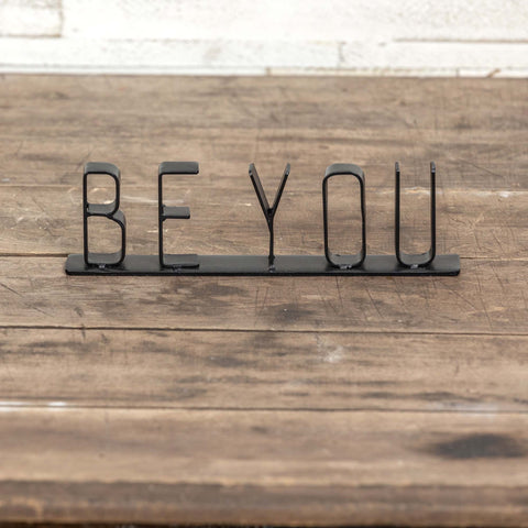 BE YOU Tabletop Sign