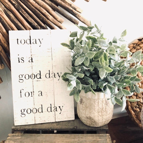 Today is a Good Day Sign, Small