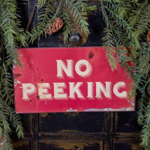 No Peeking Holiday Sign