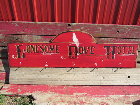 Lonesome Dove Hotel Wood Sign