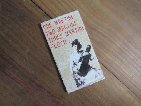 #2599-1  one martini wood funny magnet 3x4""