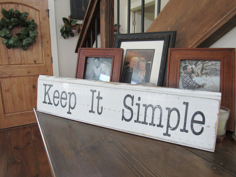 #2826 Keep It Simple Wood Sign