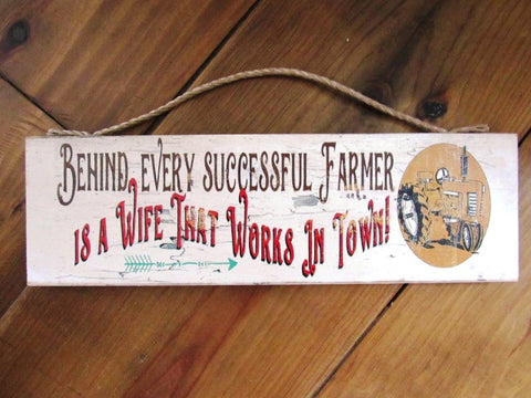 #363b farmer sign wife that works in town western sign 6x17""