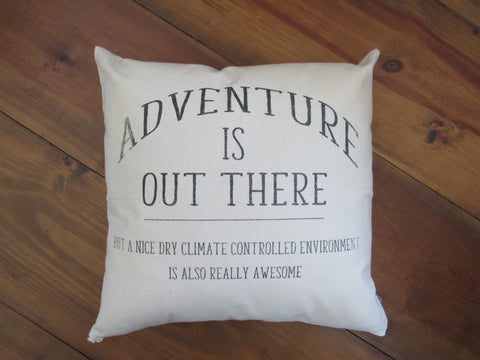 #5002 Adventure is out there Pillow Cover
