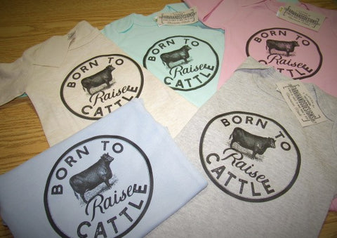 Born to Raise Cattle long or short sleeve cotton Onesie