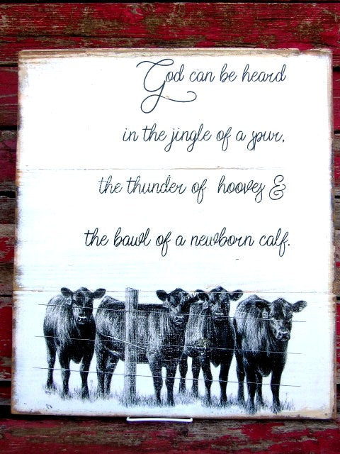 "God can be heard sign 18x21x2""  cow decor farmhouse decor"