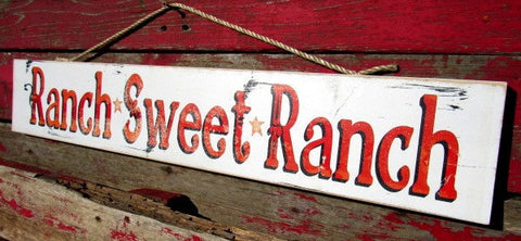 "#342 Ranch Sweet Ranch Wood sign 6x32"" western sign"