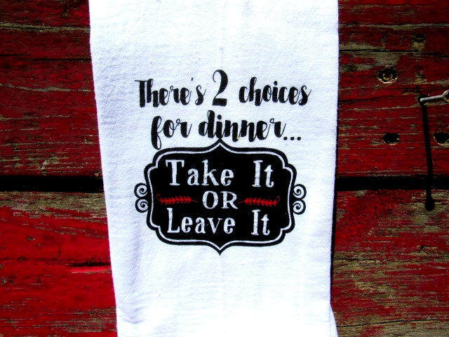 FS128 There's two choices for dinner-TEA TOWEL