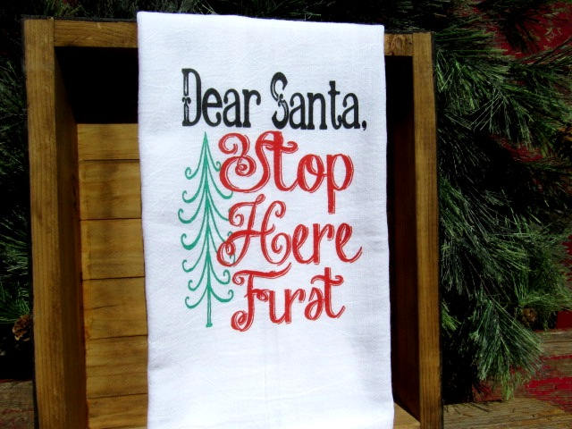 FS167 Dear santa stop here first TEA TOWEL
