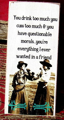 #2589 You drink too much friend MAGNET Vintage