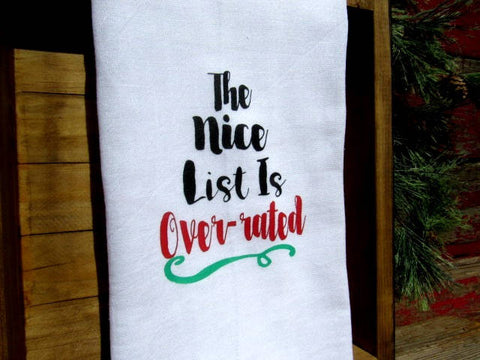 #FS163 The nice list is over-rated Christmas TEA TOWEL