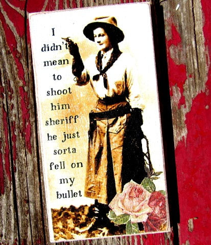 #2515 I didn't mean to shoot him MAGNET 3x5""