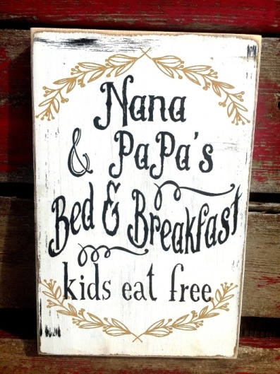 "166b Nana and Papa's bed and breakfast kids eat free sign 11x7"" CUSTOM"