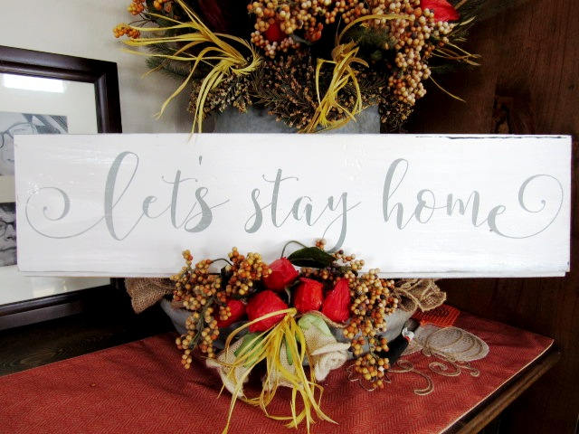 #2308 Let's stay home  wood sign ship lap