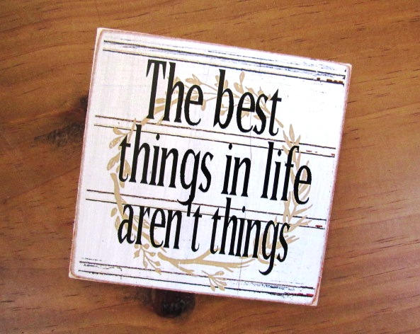 #2512 The best things in life aren't things MAGNET