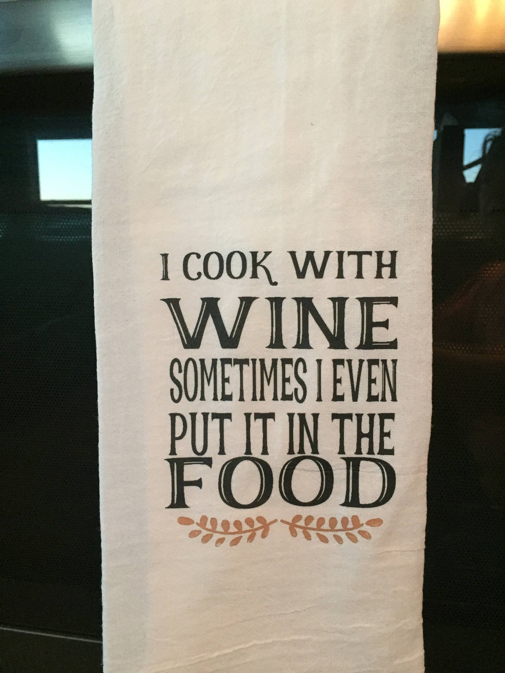 #FS106 I cook with wine funny TEA TOWEL