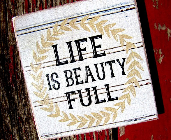"#2595 Life is Beauty Full 4x4"" refrigerator magnet shiplap"