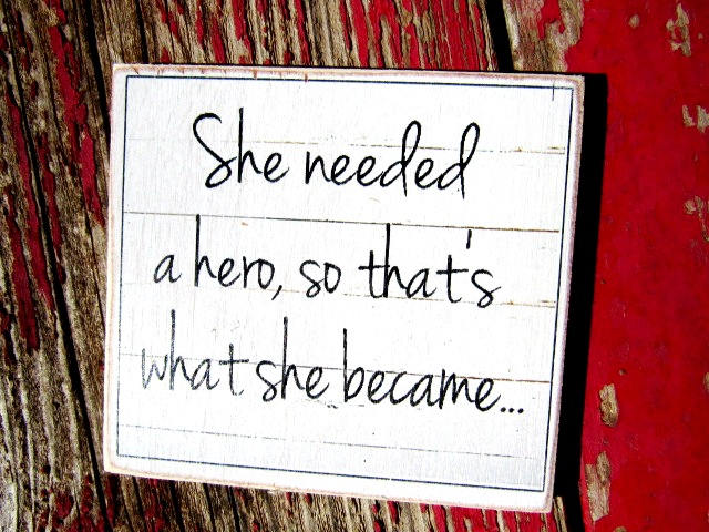 "#2594 She needed a hero so that that's what she became.  4x4"" refrigerator magnet"