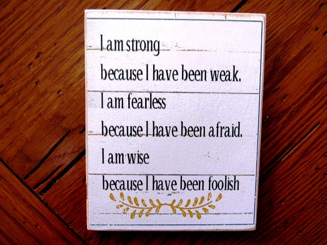"#2514 I am strong because I have been weak 3x4"" refrigerator magnet"