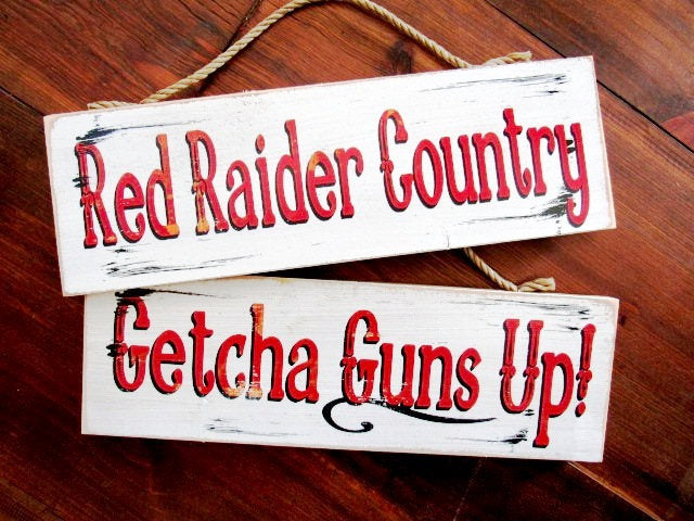 Red Raider country Getcha Guns Up wood sign 6x20 western Texas decor