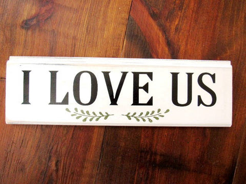 "2819 I love us sign 2819 6x17"" Box car wood sign"