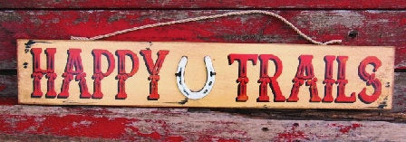 315 Happy Trails Wood sign 6x32