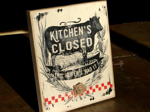 1851 Kitchens closed 9X7 wood sign cow decor