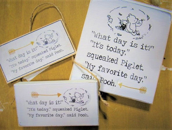 What day is it Pooh sign magnet or little chit shiplap