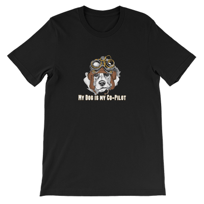 My Dog is my Co-Pilot - T-shirt Unisex
