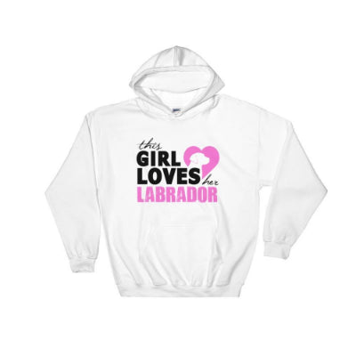 "Hoodie ""THIS GIRL LOVES HER LABRADOR"""