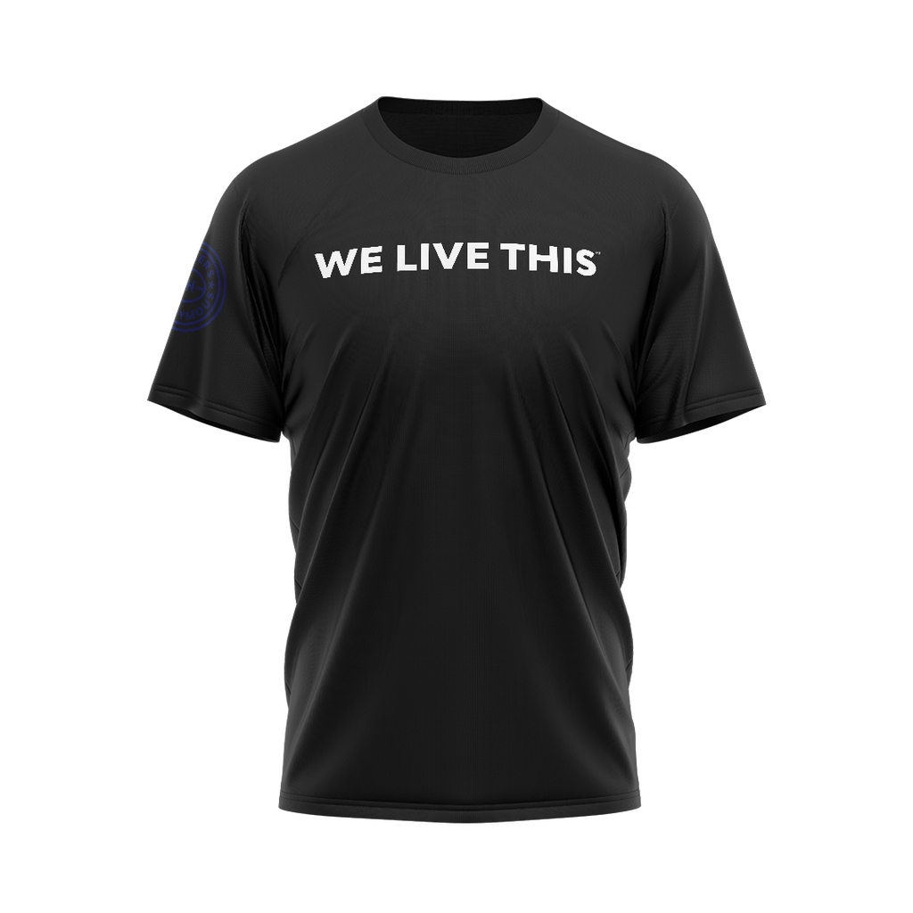 WE LIVE THIS TEE
