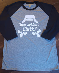 YOU SERIOUS CLARK? Raglan T Shirt