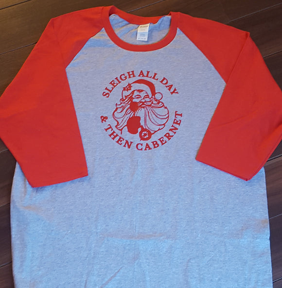SLEIGH ALL DAY Raglan T Shirt