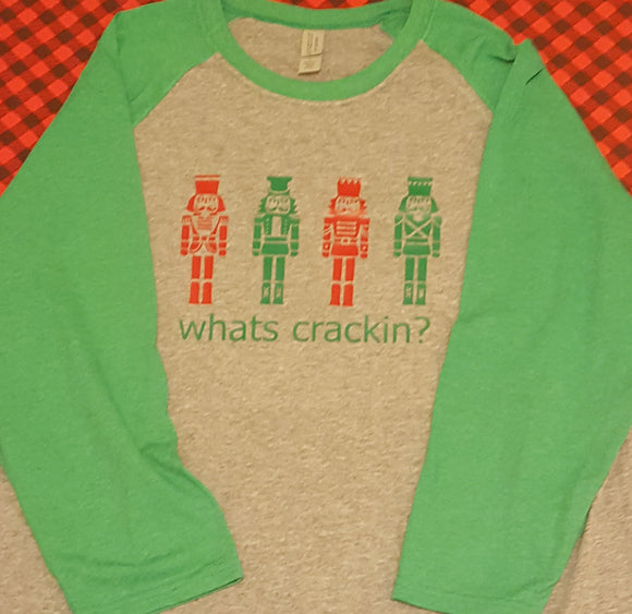 Nutcracker  Whats Crackin Raglan T Shirt
