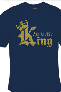 HE IS MY KING - TSHIRT